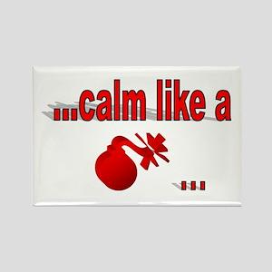 Calm Like A... Rectangle Magnet