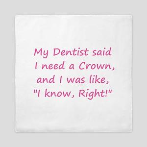 Dentist Crown Queen Duvet