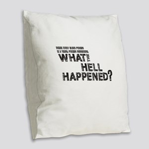 Inside Every Older Person Is A Burlap Throw Pillow