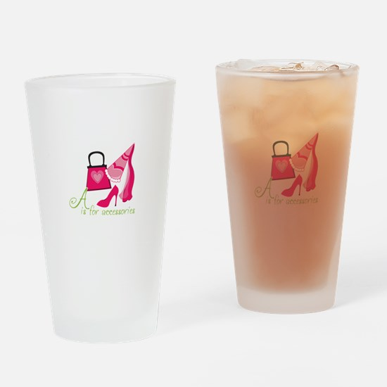 A is for Accessories Drinking Glass