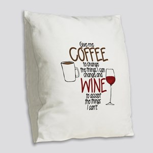 Give Me Coffee To Change The Burlap Throw Pillow