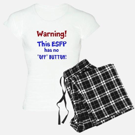 ESFP Warning Pajamas