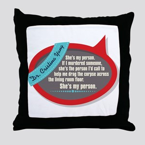 She's My Person Quote Throw Pillow