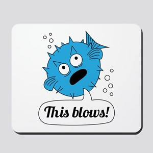 Funny This Blows Design Mousepad