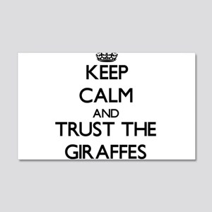 Keep calm and Trust the Giraffes Wall Decal