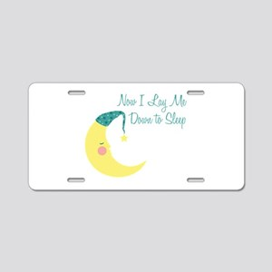 Now I Lay Me Down To Sleep Aluminum License Plate