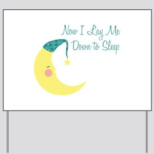 Now I Lay Me Down To Sleep Yard Sign