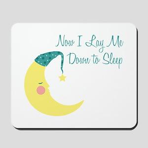 Now I Lay Me Down To Sleep Mousepad