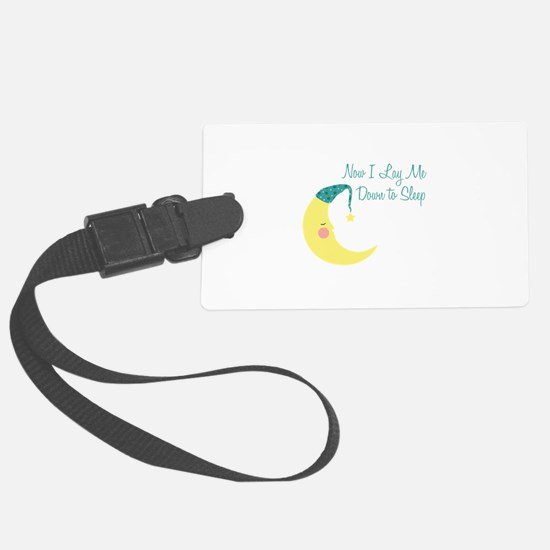 Now I Lay Me Down To Sleep Luggage Tag