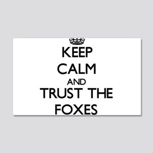 Keep calm and Trust the Foxes Wall Decal