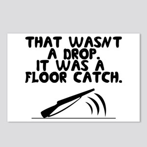 That wasn't a drop. It was a floor catch. Postcard