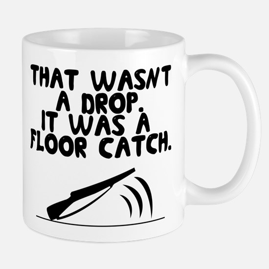 That wasn't a drop. It was a floor catch. Mug