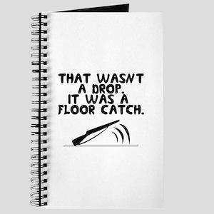 That wasn't a drop. It was a floor catch. Journal