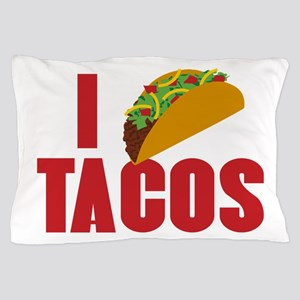 I Love Tacos Pillow Case