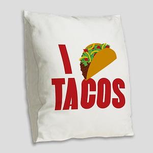 I Love Tacos Burlap Throw Pillow