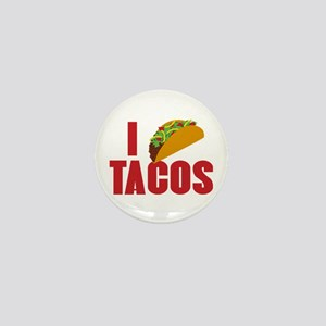 I Love Tacos Mini Button
