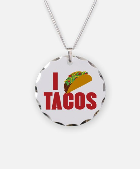 I Love Tacos Necklace Circle Charm