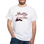 Muffy the straight chick slayer White T-Shirt