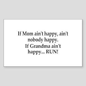 If Grandma Aint Happy Sticker