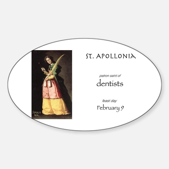 st. apollonia, patron saint of dent Sticker (Oval)