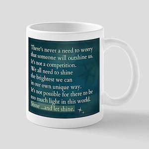 Shine ...and Let Shine Mugs
