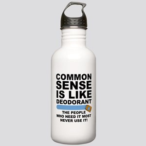 Common Sense Is Like Deodorant Water Bottle