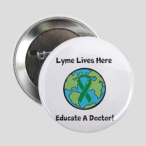 """Lyme Disease Awareness 2.25"""" Button"""