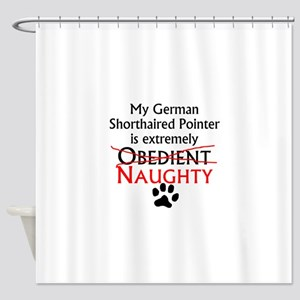 Naughty German Shorthaired Pointer Shower Curtain