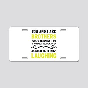 Brothers Laughing Aluminum License Plate