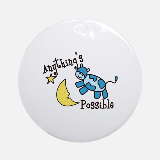 Anythings Possible Ornament (Round)