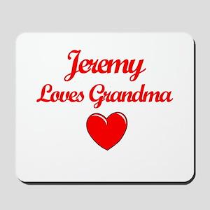 Jeremy Loves Grandma Mousepad