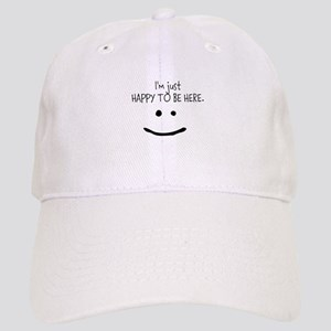 happy to be here (light) Baseball Cap