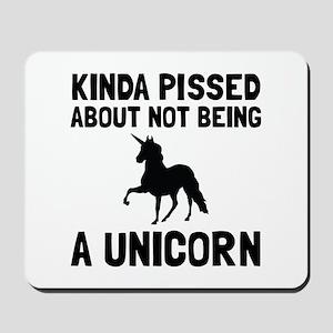 Pissed Not Unicorn Mousepad