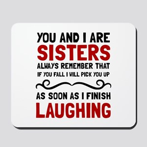 Sisters Laughing Mousepad
