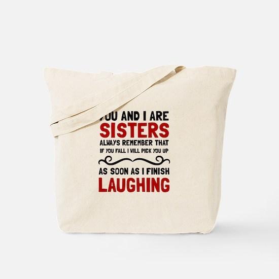 Sisters Laughing Tote Bag