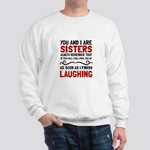 Sisters Laughing Sweatshirt