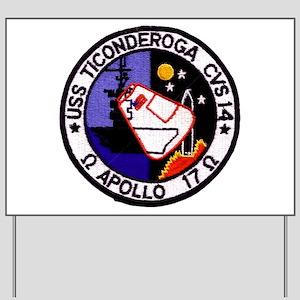 USS Ticonderoga & Apollo 17 Yard Sign