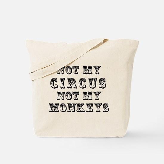 Not Circus Tote Bag