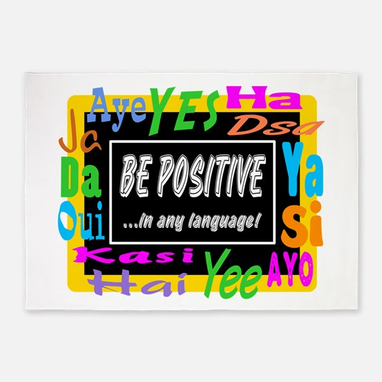 Be Positive 5'x7'Area Rug