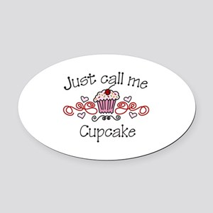 Just Call Me Cupcake Oval Car Magnet