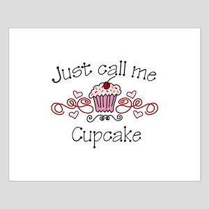 Just Call Me Cupcake Posters