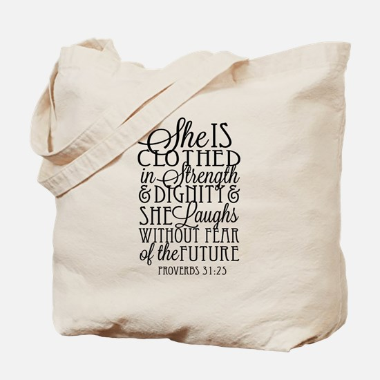 Clothed in Strength Dignity Tote Bag