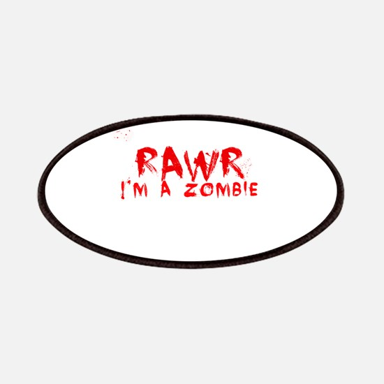RAWR Im a Zombie Patches