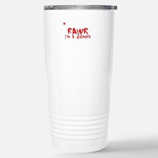RAWR Im a Zombie Travel Mug