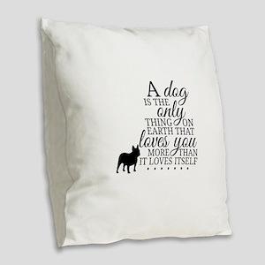 A Dog's Love Burlap Throw Pillow