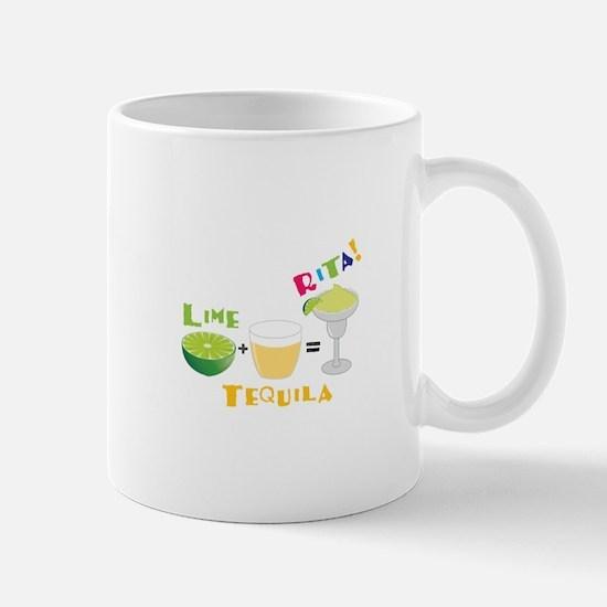 LIME + TEQUILA = RITA! Mugs
