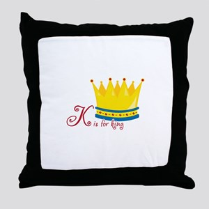K is for king Throw Pillow