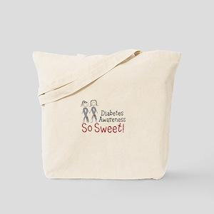 Diabetes Awarness So Sweet Tote Bag
