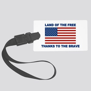 Land Of The Free Thanks To The Brave Luggage Tag