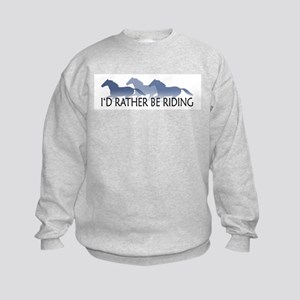 Rather Be Riding A Wild Horse Kids Sweatshirt